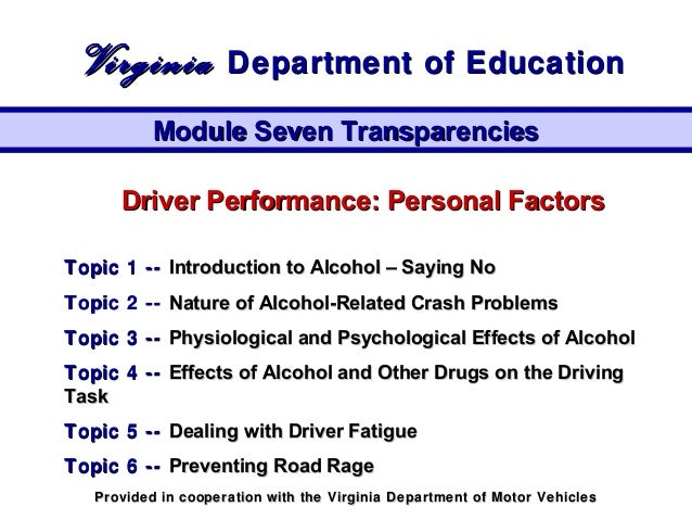 Driver Performance: Personal FactorsDriver Performance: Personal Factors Topic 1 --Topic 1 -- Introduction to Alcohol – Sa...