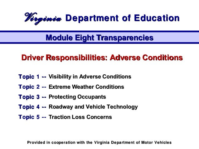 Driver Responsibilities: Adverse ConditionsDriver Responsibilities: Adverse Conditions Topic 1 --Topic 1 -- Visibility in ...