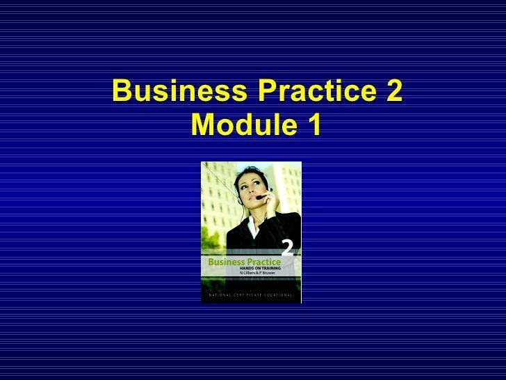 Business Practice 2 Module 1