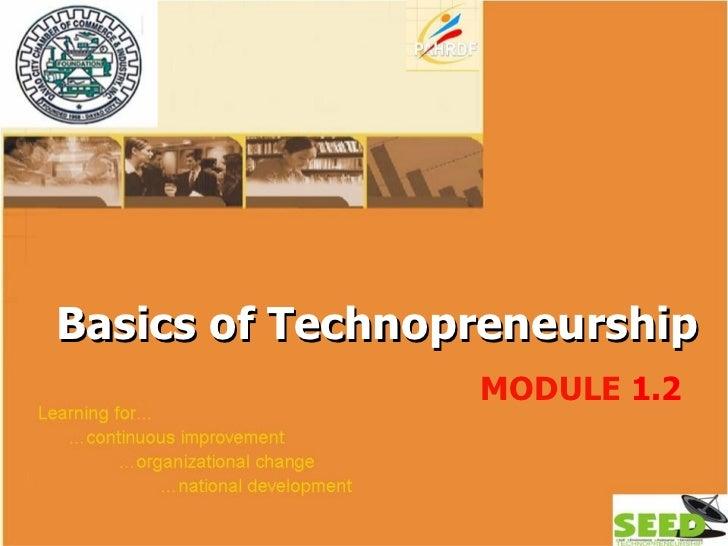 Module 1.2 basics of technopreneurship