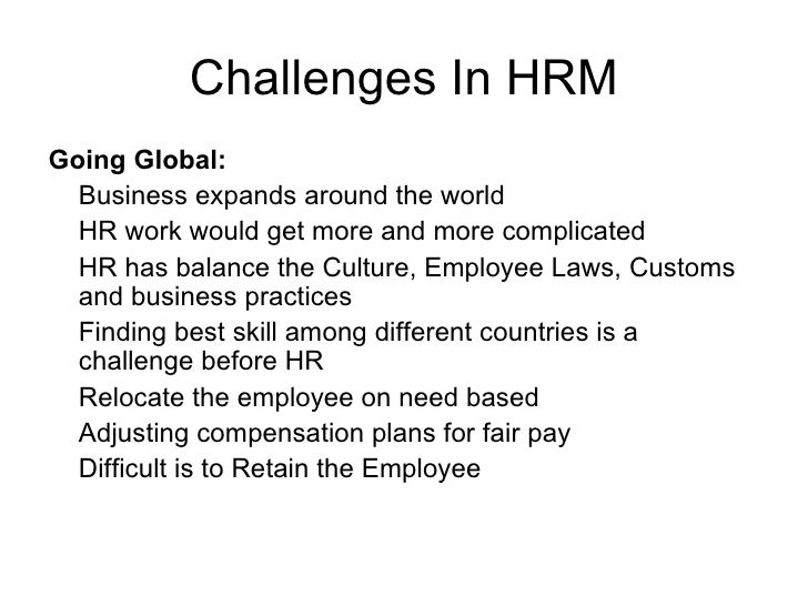 Challenges and Issues in Human Resource Management