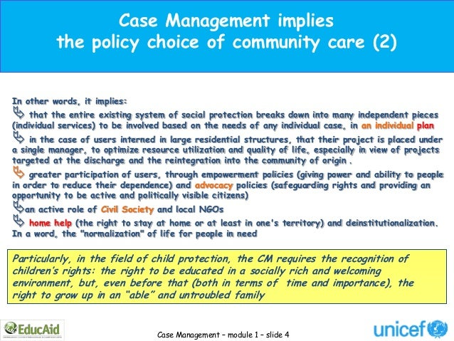 Case Management implies          the policy choice of community care (2)In other words, it implies: that the entire exist...