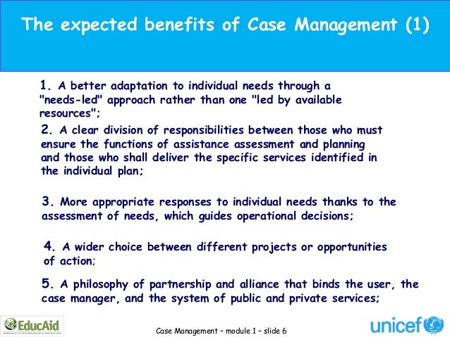 """The expected benefits of Case Management (1) 1. A better adaptation to individual needs through a """"needs-led"""" approach rat..."""