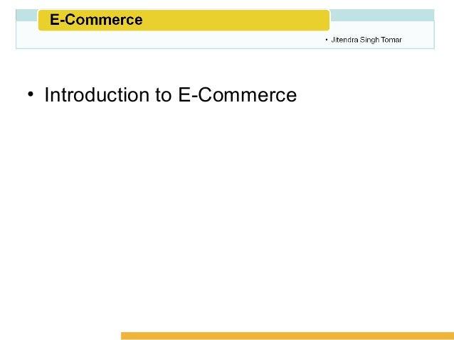 1. Understanding E-Commerce Slide 3