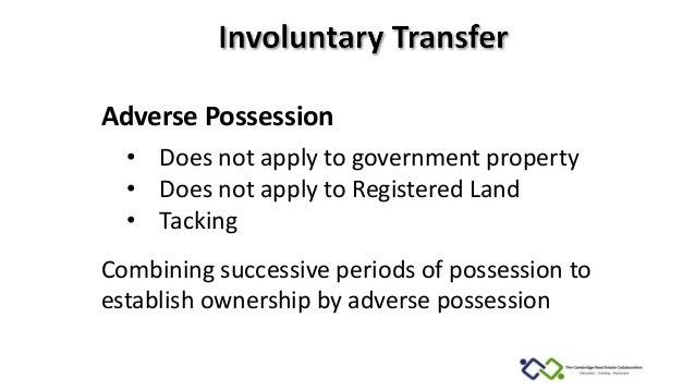 property law adverse possession essay An essay on possession in the common law 1  possession in our law, the only way to make it manifest is to state it on its own independent footing and verify it in.