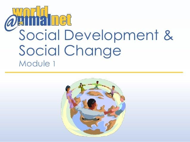 Social Development & Social Change Module 1