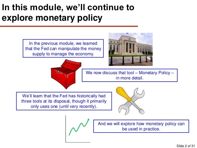 3 tools fed uses to control money supply The reserve bank of india (rbi) uses the monetary policy to manage liquidity or money supply in a manner that balances inflation and at the same time aids growth after the cut on 29 september.
