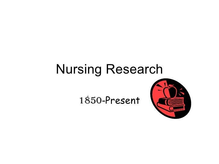 Nursing Research 1850 - Present