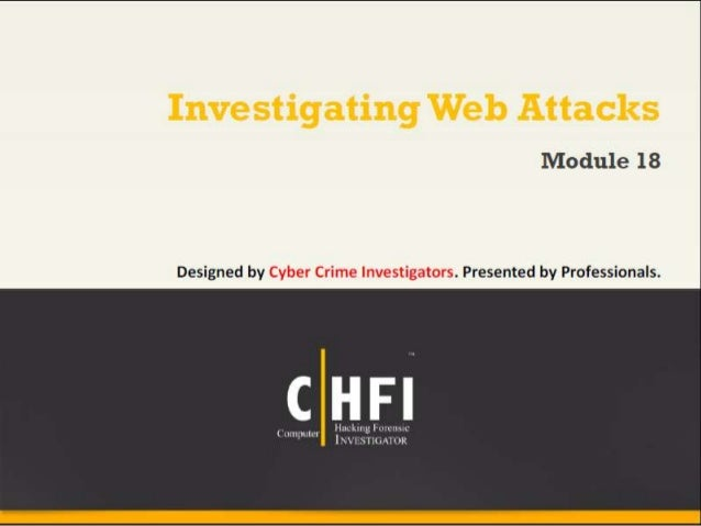 Module 18 investigating web attacks