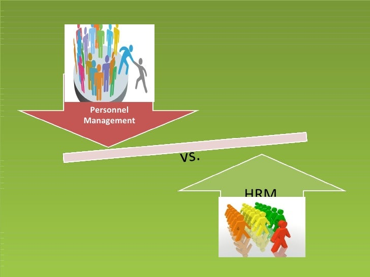 analysis of personnel management and hrm perspectives How far does hrm differ from pm  human resource management, personnel management,  there are many differences on the perspectives of researcherslegge.