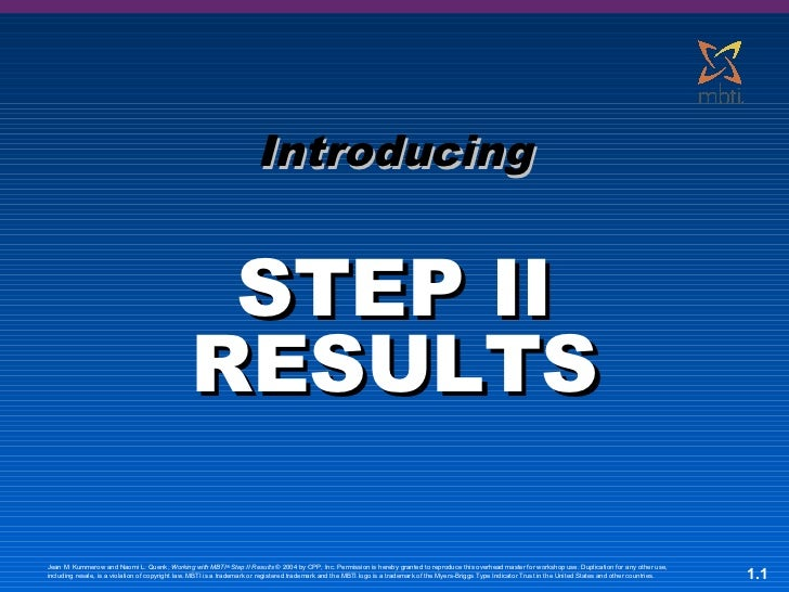 Introducing                                                 STEP II                                                RESULTS...