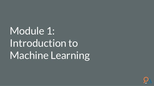 Module 1: Introduction to Machine Learning