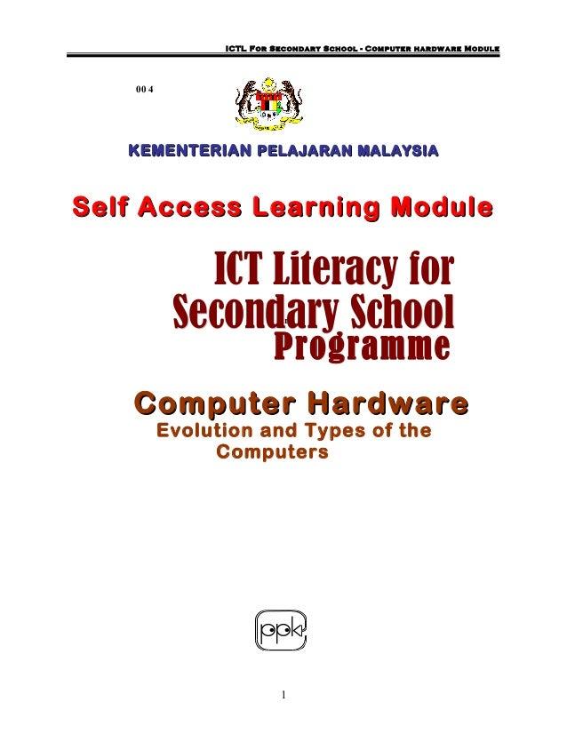 ICTL For Secondary School - Computer hardw are Module    00 4   KEMENTERIAN PELAJARAN MALAYSIASelf Access Learning Module ...