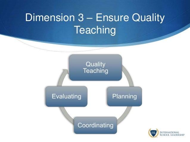 Dimension 3 – Ensure Quality Teaching