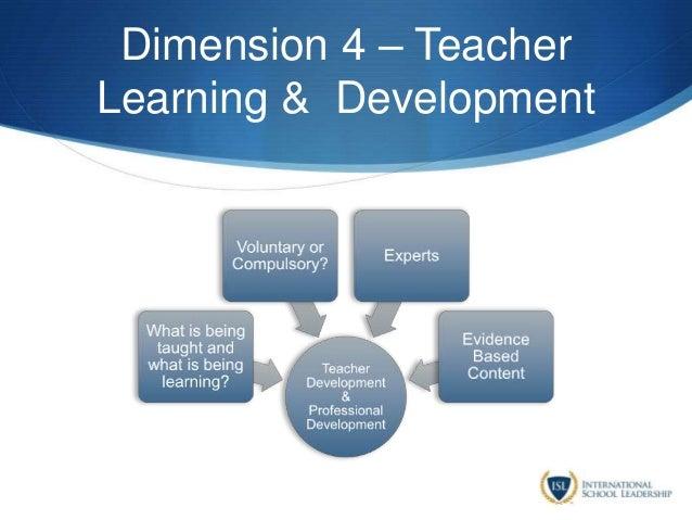 Dimension 4 – Teacher Learning & Development