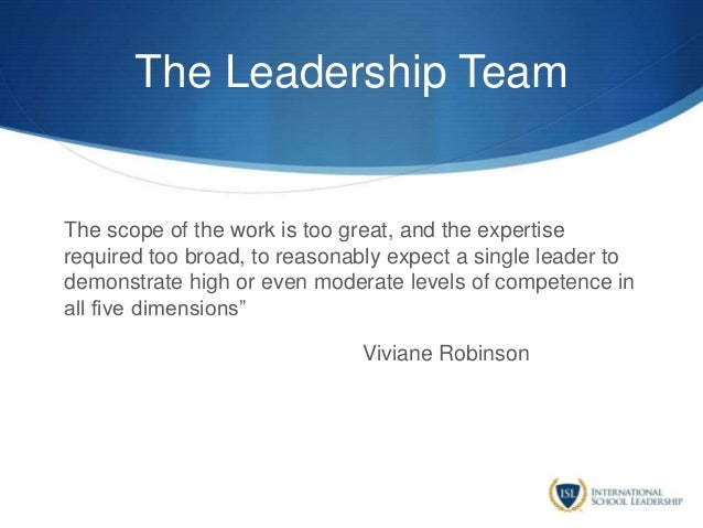 The Leadership Team The scope of the work is too great, and the expertise required too broad, to reasonably expect a singl...