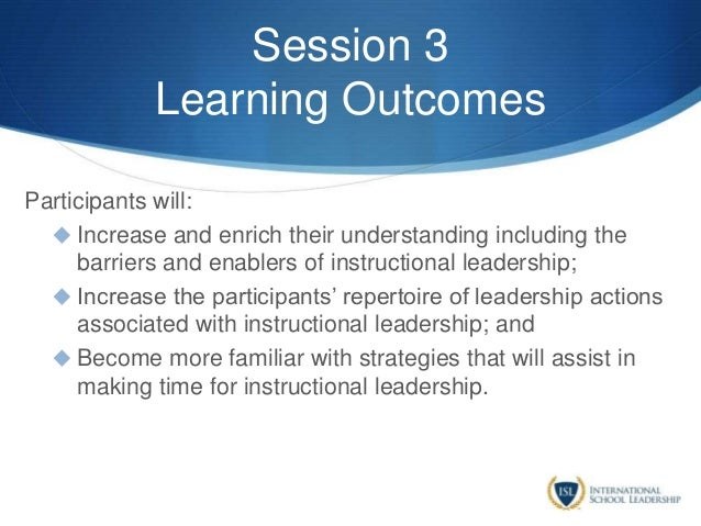 Session 3 Learning Outcomes Participants will:  Increase and enrich their understanding including the barriers and enable...