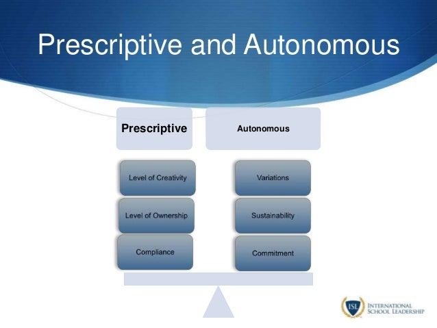 Prescriptive and Autonomous Prescriptive Autonomous
