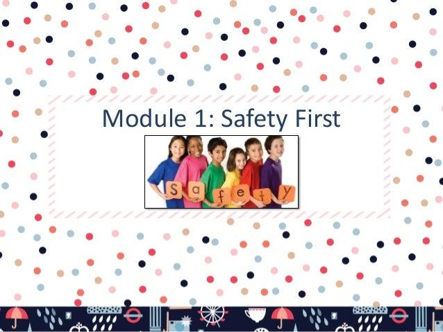 Module 1: Safety First