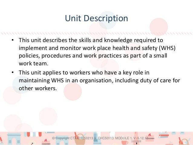 implement and monitor whs policies procedures Provide information to the work team about whs policies and procedures implement and monitor participation arrangements for managing whs implement and.