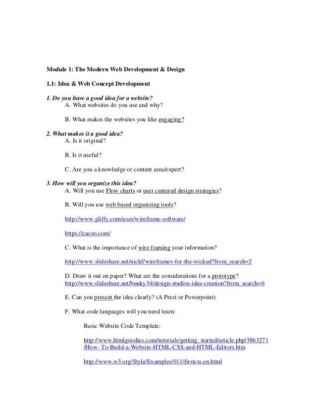 Module 1: The Modern Web Development & Design 1.1: Idea & Web Concept Development 1. Do you have a good idea for a website...