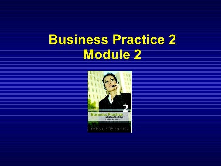Business Practice 2 Module 2