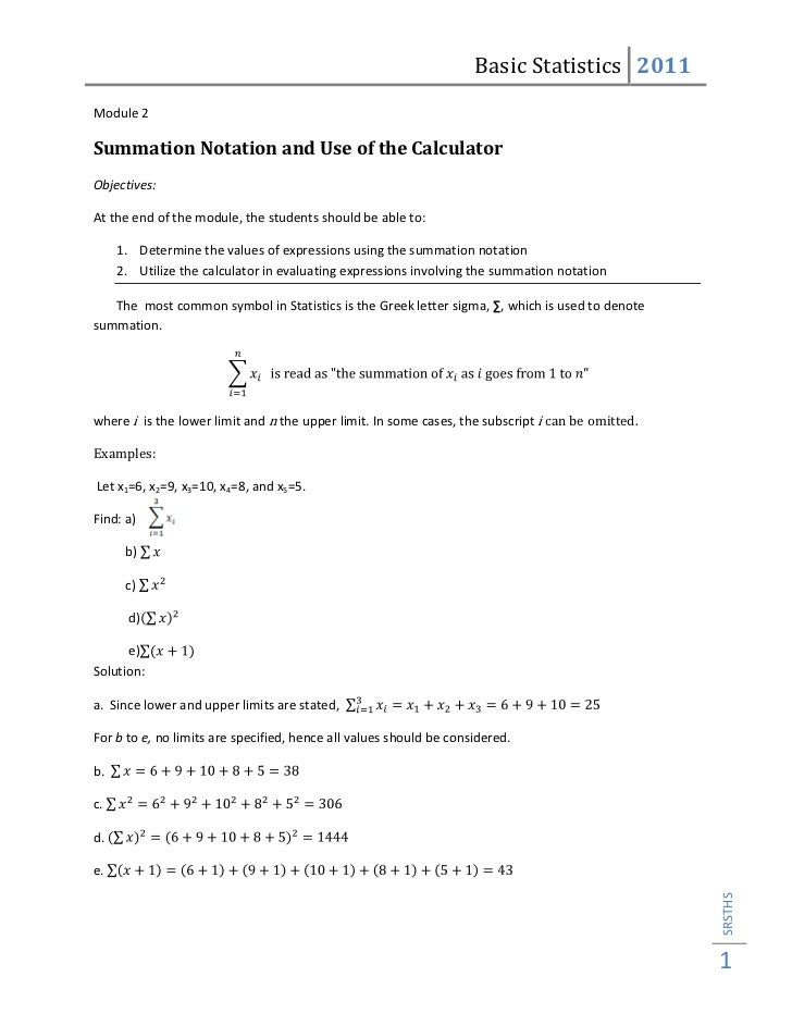 Basic Statistics 2011Module 2Summation Notation and Use of the CalculatorObjectives:At the end of the module, the students...