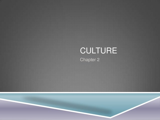 CULTURE Chapter 2