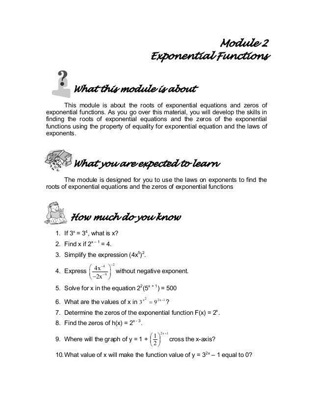 Module 2 Exponential Functions What this module is about This module is about the roots of exponential equations and zeros...