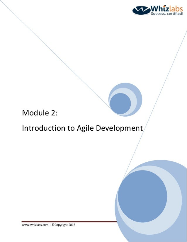 www.whizlabs.com   ©Copyright 2013 Page 1 Module 2: Introduction to Agile Development