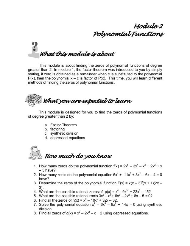 Module 2 Polynomial Functions What this module is about This module is about finding the zeros of polynomial functions of ...