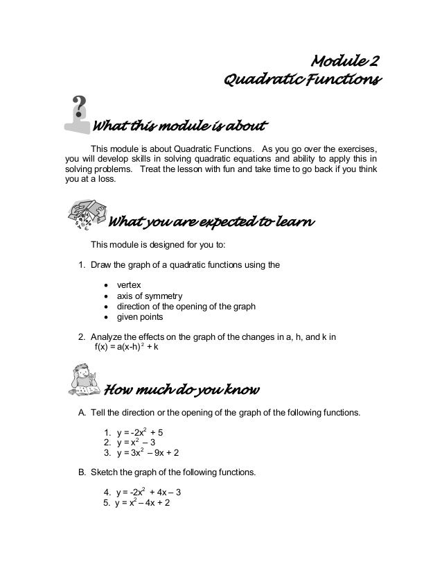 Module 2 Quadratic Functions What this module is about This module is about Quadratic Functions. As you go over the exerci...