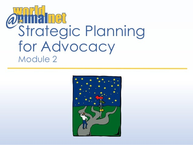 Strategic Planning for Advocacy Module 2