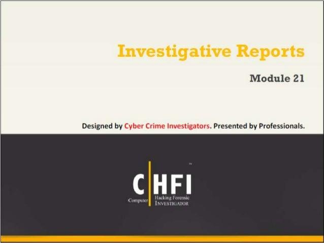 Module 21 investigative reports