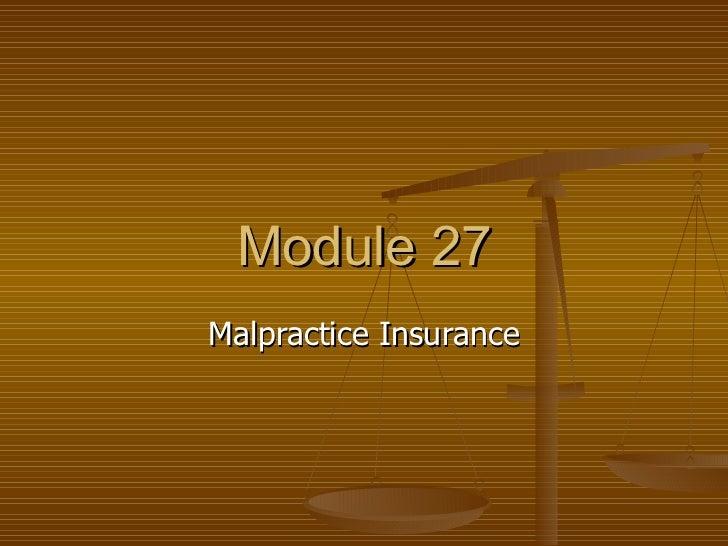 Module 27 Malpractice Insurance