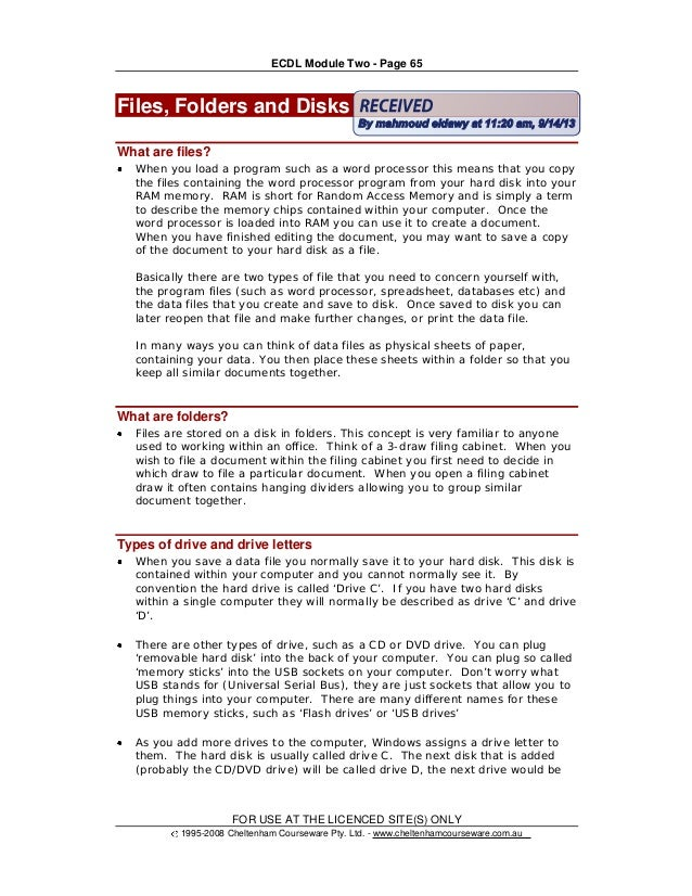 ECDL Module Two - Page 65 FOR USE AT THE LICENCED SITE(S) ONLY 1995-2008 Cheltenham Courseware Pty. Ltd. - www.cheltenhamc...