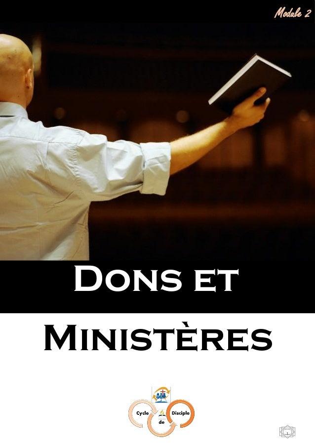 Module 2 : Dons et Ministères 1 Ministères Dons et Module 2