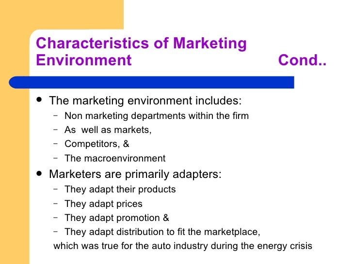 the marketing environment Understanding the marketing environment when determining the best way to market a product, the marketing team must analyze the marketing environment obviously, the marketing team must understand the market they wish to sell to, and what is the best way to market to those customers.