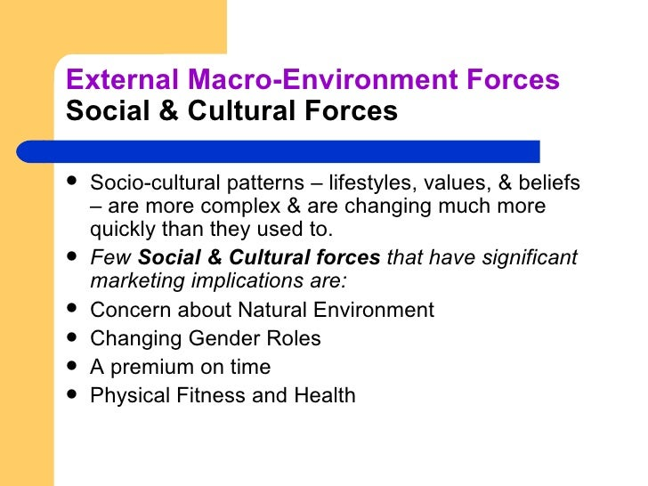 social and cultural forces
