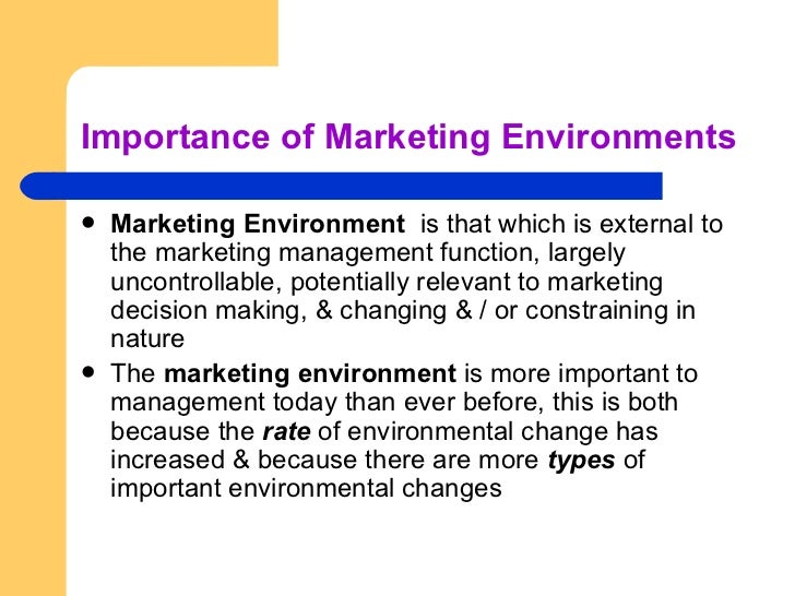 """importance of monitoring marketing environment Analysis of macro environment consists of a monitoring process of six major  """" nothing can be as important as self-analysis by the organization itself"""": """"we."""