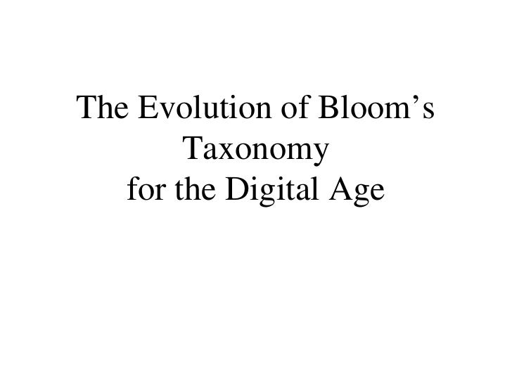 The Evolution of Bloom's Taxonomy for the Digital Age