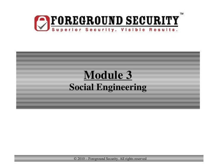 Module 3 Social Engineering Module 3