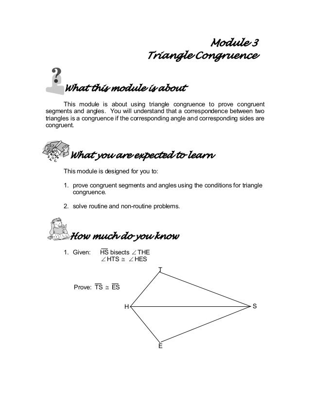 Module 3 Triangle Congruence What this module is about This module is about using triangle congruence to prove congruent s...
