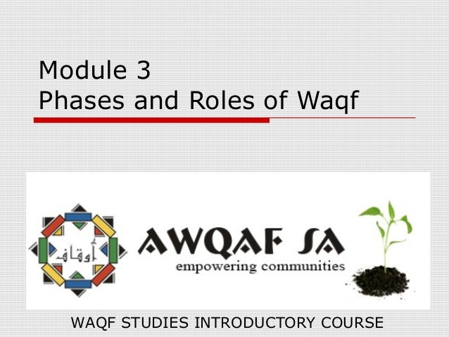 the role of waqf in improving Of the colonisation of muslim countries, the role of the waqf as an effec- tion of societal wealth that played an important role in improving the lot.