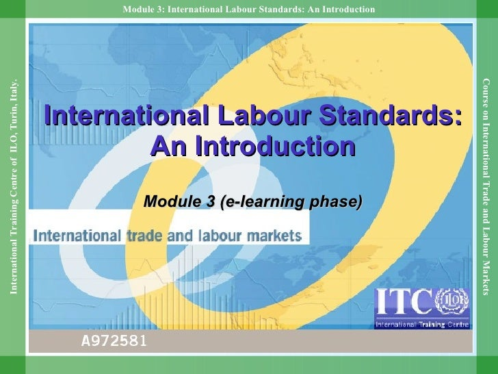 International Labour Standards: An Introduction Module 3 (e-learning phase)