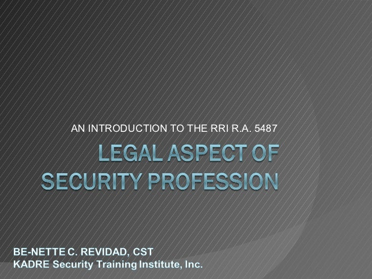 AN INTRODUCTION TO THE RRI R.A. 5487