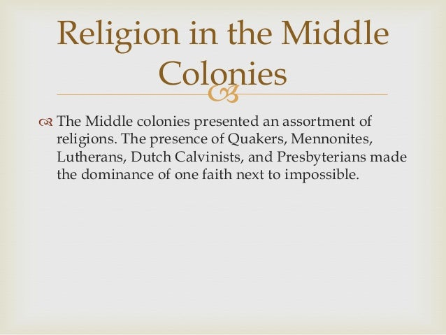 Module Lesson Mastery Assignment - Middle colonies religion