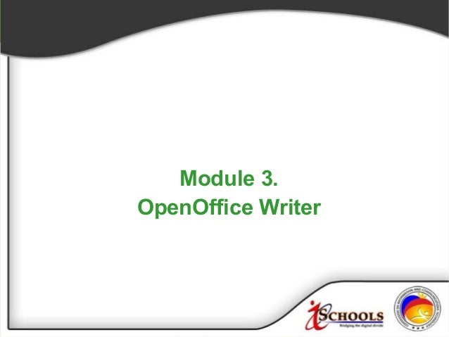 Module 3 open office writer
