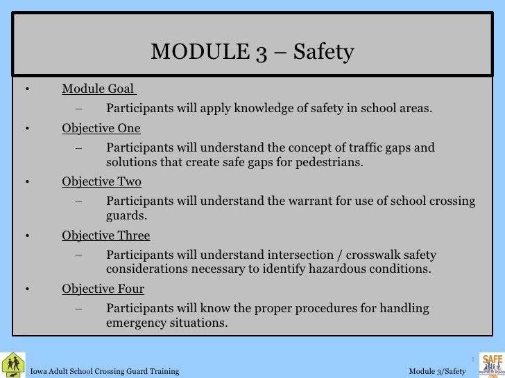 MODULE 3 – Safety <ul><li>Module Goal  </li></ul><ul><ul><li>Participants will apply knowledge of safety in school areas. ...