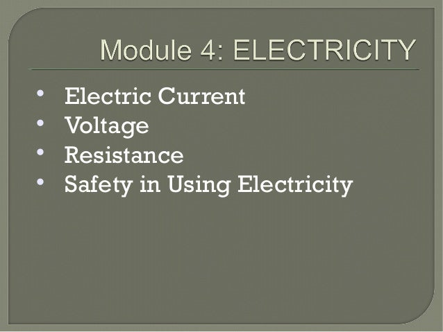  Electric Current  Voltage  Resistance  Safety in Using Electricity